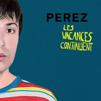 Cover of the track Les vacances continuent - Single