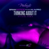 Cover of the album Thinking About It (Official Remix) - Single