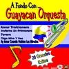 Cover of the album A Fondo Con...Guayacan Orquesta