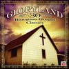 Cover of the album Gloryland - 30 Bluegrass Gospel Classics