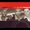 Couverture du titre Kiss and Say Goodbye (Radio Edit)