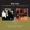 Couverture de l'album The Complete Stiff Years - Dirty Looks / Turn It Up (Remastered)