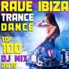 Cover of the album Rave Ibiza Trance Dance Top 100 DJ Mix 2015