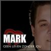 Couverture de l'album Geen leven Zonder Jou - Single