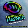 Cover of the album Hardcore Heaven - Summer Madness! (Mixed By Dougal & Gammer, Sy & Unknown, Joey Riot & Kurt)