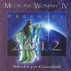 Couverture de l'album Medicine Woman IV - Prophecy 2012