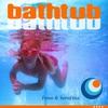 Cover of the album Bathtub