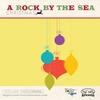 Couverture de l'album A Rock By the Sea Christmas :: Volume Three