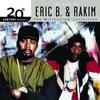 Couverture de l'album 20th Century Masters - The Millennium Collection: The Best of Eric B. & Rakim