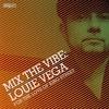 Cover of the album Mix the Vibe: Louie Vega - For the Love of King Street