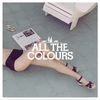 Cover of the album All the Colours