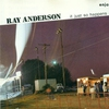 Cover of the album Anderson, Ray: It Just So Happens