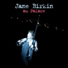 Cover of the album Jâne Birkin au Palace (Live)