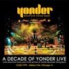 Couverture de l'album A Decade of Yonder Live Vol 2: 12/2/1999 Chicago, IL