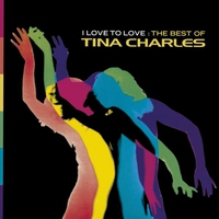 Couverture du titre I Love to Love: The Best of Tina Charles