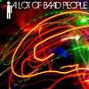Cover of the album A Lot Of Baad People - EP