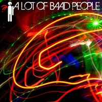 Cover of the track A Lot Of Baad People - EP
