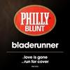 Couverture de l'album Love Is Gone / Run for Cover - Single