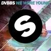 Couverture de l'album We Were Young - Single