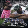 Cover of the album Love Us or Hate Us
