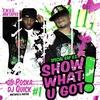 Couverture de l'album Show What U Got, Vol. 1 (Mixtapes and Parties)