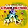 Couverture de l'album The Complete Of Gibson Brothers