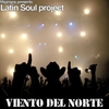 Couverture du titre Viento del Norte Feat Latin Soul Project (Mijangos Prive C.R. Mix)