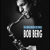 Cover of the track Remembering Bob Berg