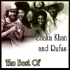 Cover of the album Chaka Khan and Rufus - Best Of