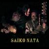 Cover of the album Saiko Nata - EP