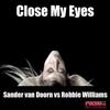 Couverture de l'album Close My Eyes (Remixes) - EP