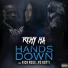 Couverture du titre Hands Down (feat. Rick Ross & Yo Gotti)