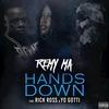 Cover of the album Hands Down (feat. Rick Ross & Yo Gotti) - Single