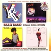 Couverture de l'album BB&Q Band Final Collection