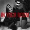 Couverture de l'album In Your Room - Single