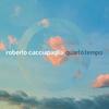 Cover of the album Quarto tempo (Fourth Time)