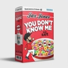 Couverture du titre You Don't Know Me (feat. RAYE)