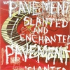 Couverture de l'album Slanted & Enchanted (Remastered)