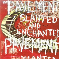 Couverture du titre Slanted & Enchanted (Remastered)