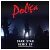 Couverture de l'album Dark Star Remix - EP