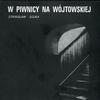 Cover of the album W Piwnicy Na Wójtowskiej