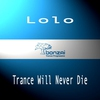 Couverture de l'album Trance Will Never Die