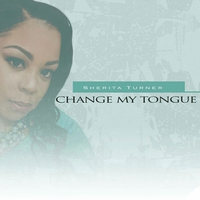 Cover of the track Change My Tongue - Single