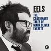Cover of the album The Cautionary Tales of Mark Oliver Everett (Deluxe)