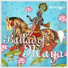Couverture de l'album Ballad of Maya