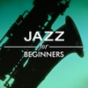 Cover of the album Jazz for Beginners