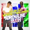 Couverture de l'album Adrenaline Rush (French Version) [feat. Mr. Vegas & Papa London] - Single