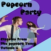 Couverture de l'album Popcorn Party (Classics From The Popcorn Years Vol. 6)