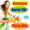 Couverture de l'album Karneval Apres Ski Party Hits, Vol. 1