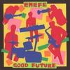 Couverture de l'album Good Future
